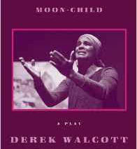 Moon Child (Derek Walcott)