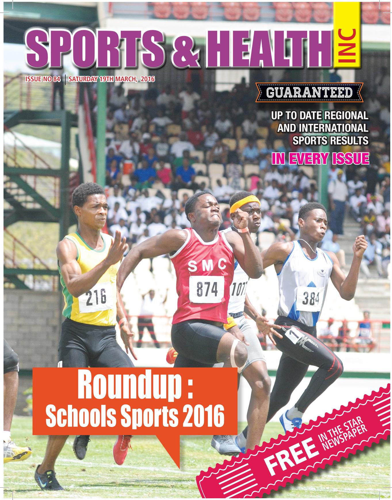 Sports & Health Magazine Inc. Saturday March 19th, 2016 ~ Issue no. 84