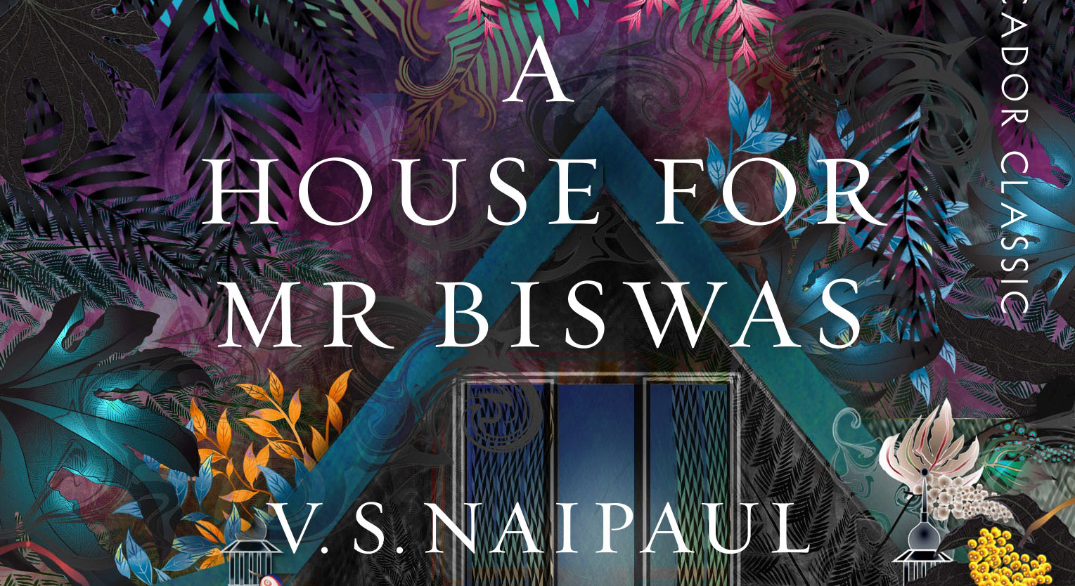 the powerlessness of the protagonist of a house for mr biswas a novel by v s naipaul Element that helps to determine the protagonist's  as a novel a house for mr biswas allows naipaul to  william walshs comment in vs naipaul: mr biswas.