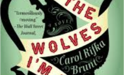 Book Review  • Tell the Wolves I'm Home - Carol Rifka Brunt
