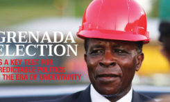 Grenada Election - as a Key Test for Predictable Politics in the Era of Uncertainty